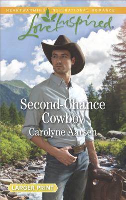 Second Chance Cowboy, Aarsen, Carolyn