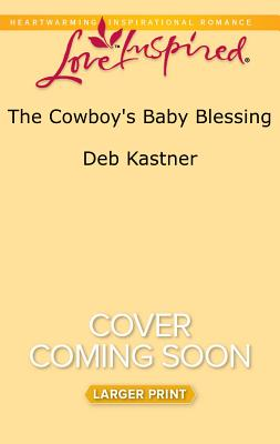 Image for The Cowboy's Baby Blessing (Cowboy Country)
