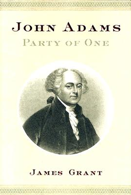 John Adams: Party of One, Grant, James