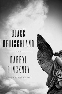Image for Black Deutschland: A Novel