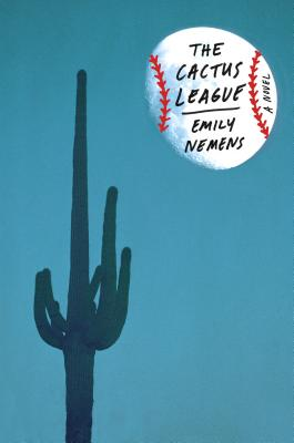 Image for The Cactus League: A Novel