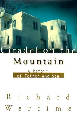 Image for Citadel on the Mountain: A Memoir of Father and Son