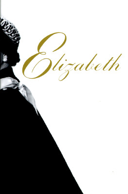 Image for Elizabeth: A Biography of Britain's Queen