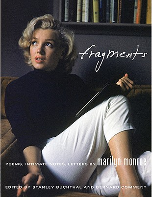 Fragments: Poems, Intimate Notes, Letters, Buchthal, Stanley & Comment, Bernard