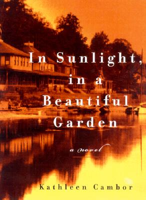 Image for IN SUNLIGHT, IN A BEAUTIFUL GARDEN