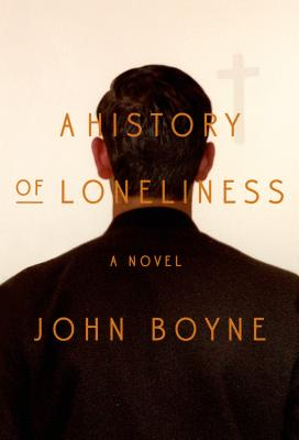 Image for A History of Loneliness: A Novel  **SIGNED & DATED, 1st Edition /1st Printing + Photo**
