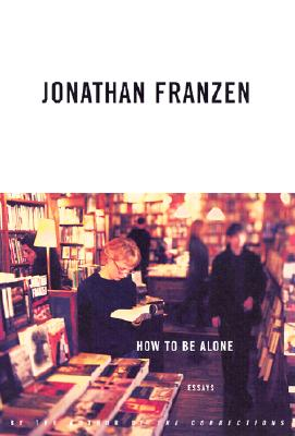 Image for How to Be Alone: Essays