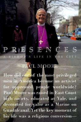 Image for Presences: A Bishop's Life in the City