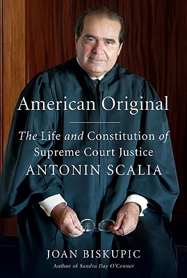 Image for American Original: The Life and Constitution of Supreme Court Justice Antonin Scalia