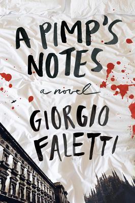 A Pimp's Notes: A Novel, Faletti, Giorgio