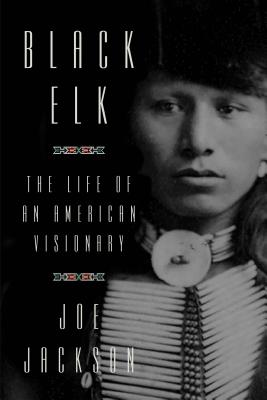 BLACK ELK : The Life of an American Visionary (signed & dated)