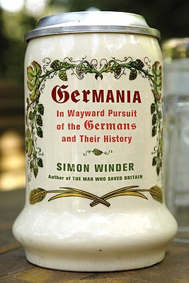 Image for Germania: In Wayward Pursuit of the Germans and Their History