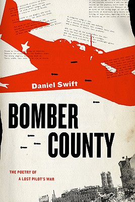 Image for Bomber County: The Poetry of a Lost Pilot's War