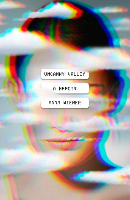 Image for Uncanny Valley: A Memoir