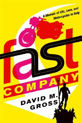 Image for FAST COMPANY : A MEMOIR OF LIFE  LOVE  A