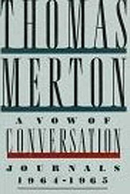 Image for A Vow of Conversation: Journals 1964-1965