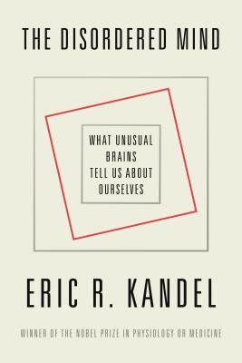 Image for DISORDERED MIND: What Unusual Brains Tell Us About