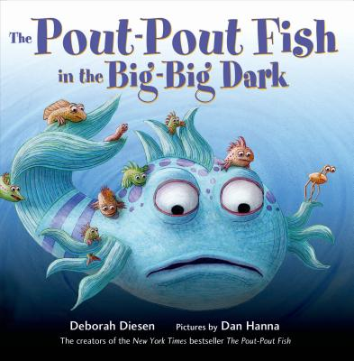 Image for The Pout-Pout Fish in the Big-Big Dark (A Pout-Pout Fish Adventure, 2)
