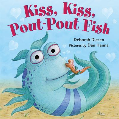 Image for Kiss, Kiss, Pout-Pout Fish (A Pout-Pout Fish Mini Adventure, 6)