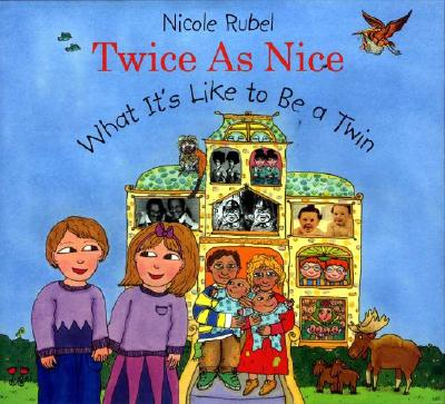 Image for TWICE AS NICE WHAT IT'S LIKE TO BE A TWIN