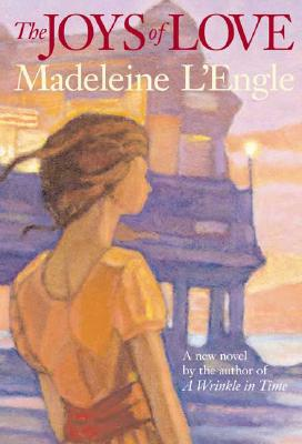 The Joys of Love, Madeleine L'Engle