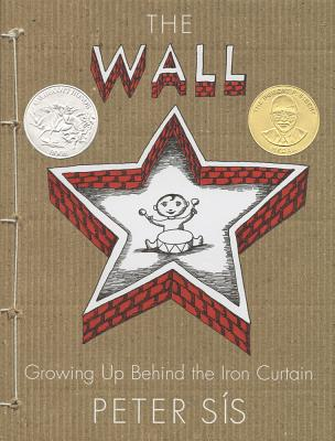 Image for Wall; Growing Up Behind the Iron Curtain