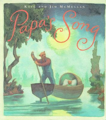 Papa's Song, McMullan, Kate