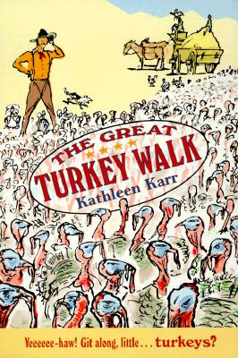 The Great Turkey Walk, Karr, Kathleen