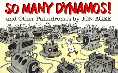 Image for So Many Dynamos!: and Other Palindromes