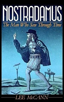 Image for Nostradamus: The Man Who Saw Through Time