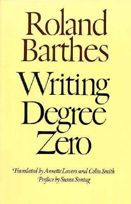 Writing Degree Zero, Roland Barthes