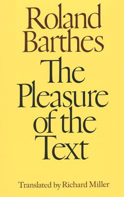Image for PLEASURE OF THE TEXT, THE TRANSLATED BY RICHARD MILLER