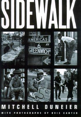 Sidewalk, Duneier, Mitchell; Hakim Hasan; Carter, Ovie