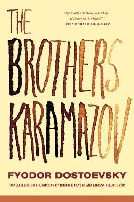 The Brothers Karamazov, FYODOR DOSTOYEVSKY, RICHARD PEVEAR (TRANS.), LARISSA VOLOKHONSKY
