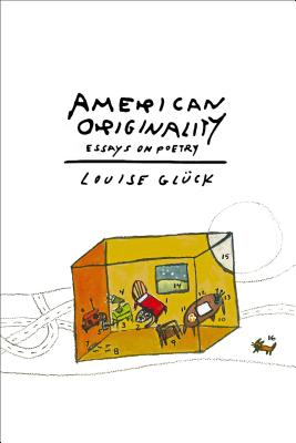 Image for American Originality: Essays on Poetry