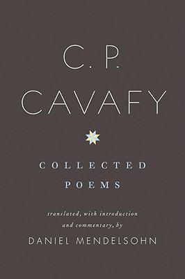 C. P. Cavafy: Collected Poems, C. P. Cavafy