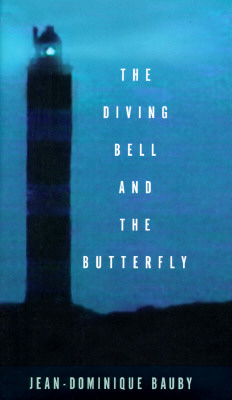 Image for The Diving Bell and the Butterfly: A Memoir of Life in Death