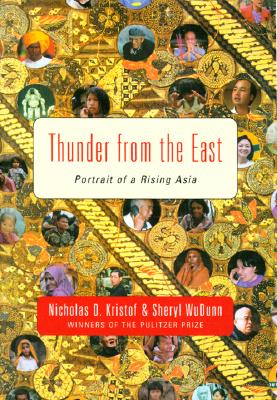 Image for THUNDER FROM THE EAST PORTRAIT OF A RISING ASIA