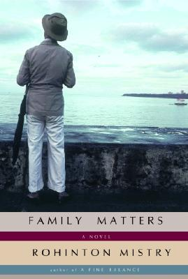 Family Matters, Mistry, Rohinton