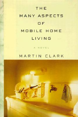 Image for The Many Aspects of Mobile Home Living (Signed)