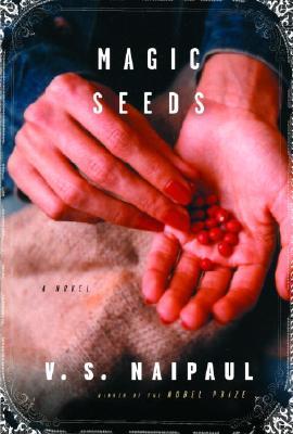 Image for Magic Seeds (Naipaul, V. S.)