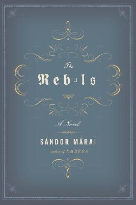 The Rebels, Marai, Sandor