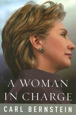 Image for WOMAN IN CHARGE, A THE LIFE OF HILLARY RODHAM CLINTON