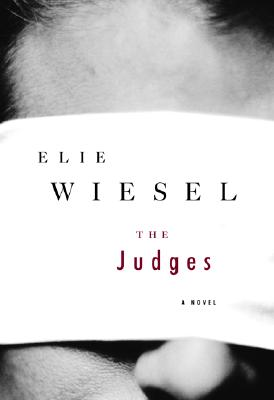The Judges, Wiesel, Elie