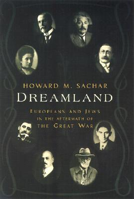 Image for Dreamland:  Europeans and Jews in the Aftermath of the Great War