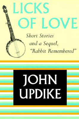 Image for Licks of Love: Short Stories and a Sequel