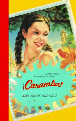 Caramba!: A Tale Told in Turns of the Card, Martinez, Nina Marie