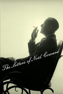 Image for LETTERS OF NOEL COWARD, THE