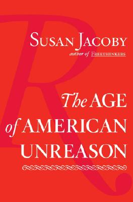 Image for The Age of American Unreason