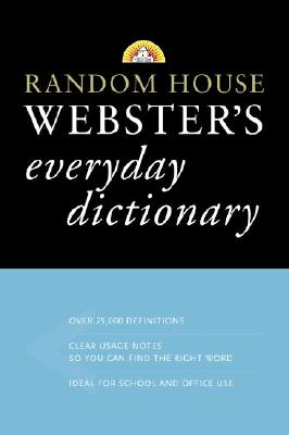 Image for RANDOM HOUSE WEBSTER'S EVERYDAY DICTIONA
